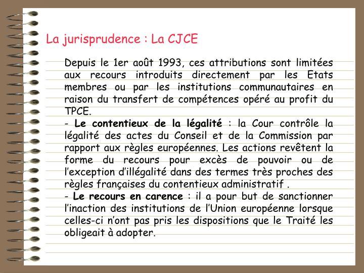 La jurisprudence : La CJCE