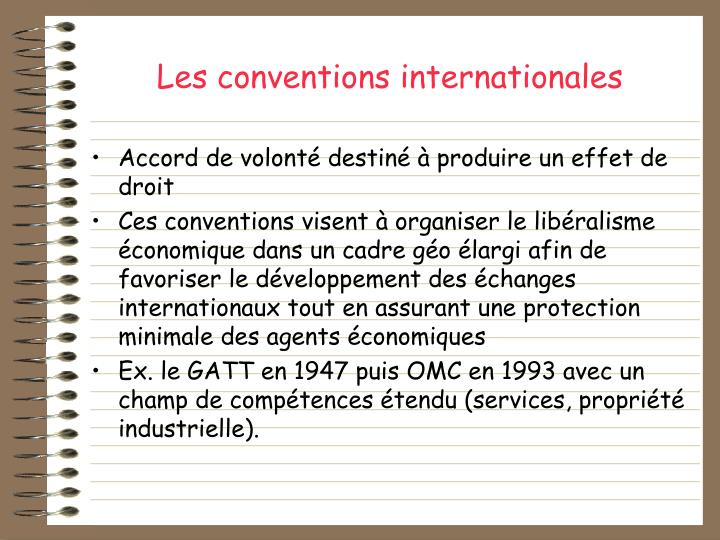 Les conventions internationales