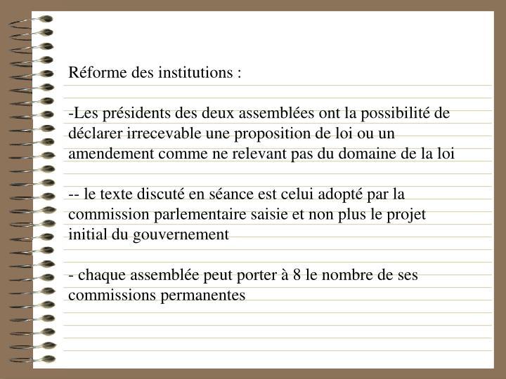 Réforme des institutions :