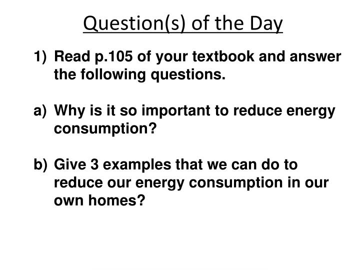 Question s of the day