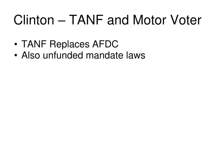 Clinton – TANF and Motor Voter
