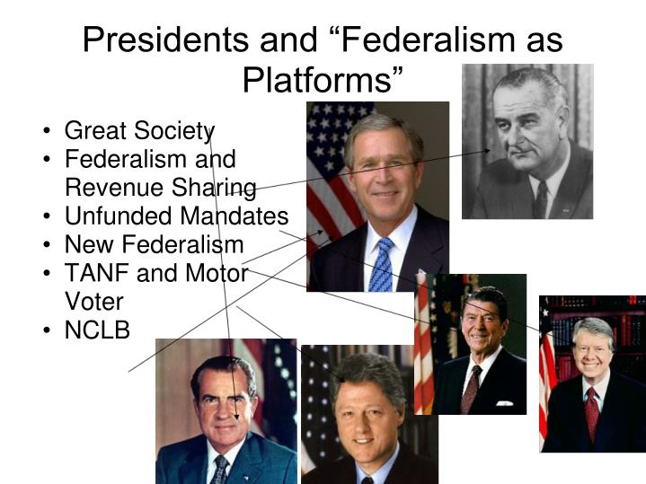 "Presidents and ""Federalism as Platforms"""