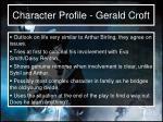character profile gerald croft