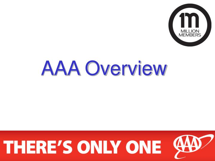 AAA Overview