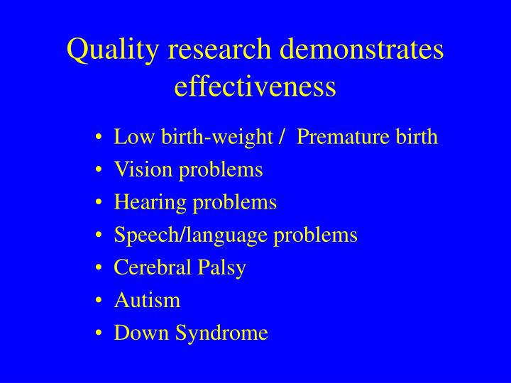 Quality research demonstrates effectiveness