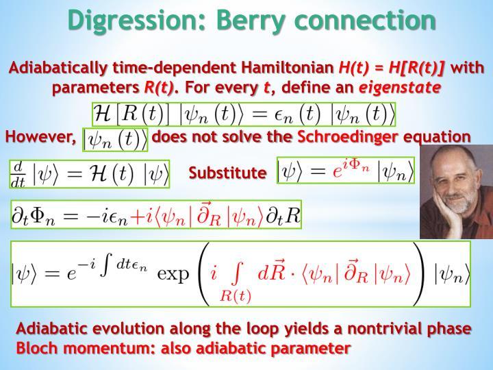 Adiabatically time-dependent Hamiltonian