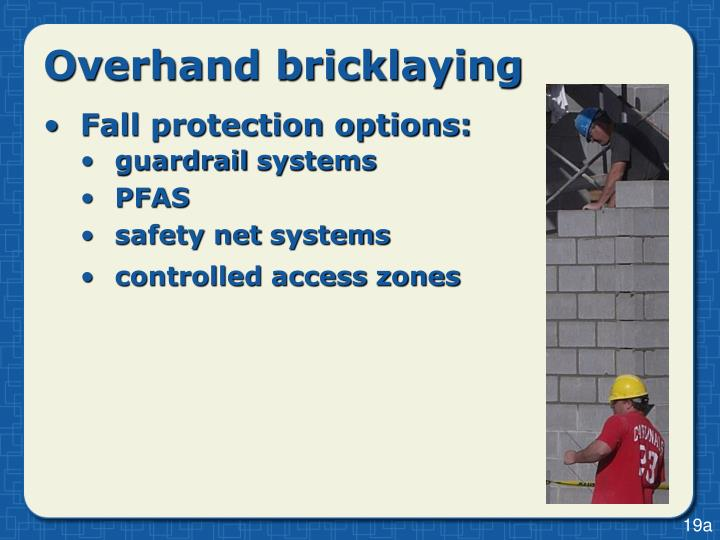 Overhand bricklaying