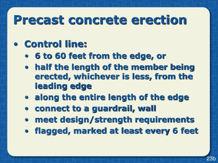 Precast concrete erection