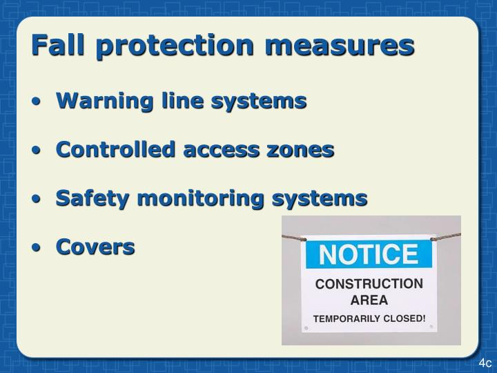 Fall protection measures