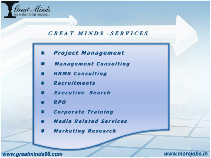 GREAT MINDS -SERVICES