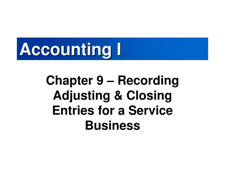 PPT - Accounting I PowerPoint Presentation - ID:6572485
