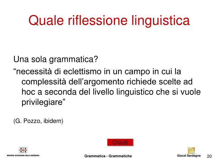 Quale riflessione linguistica