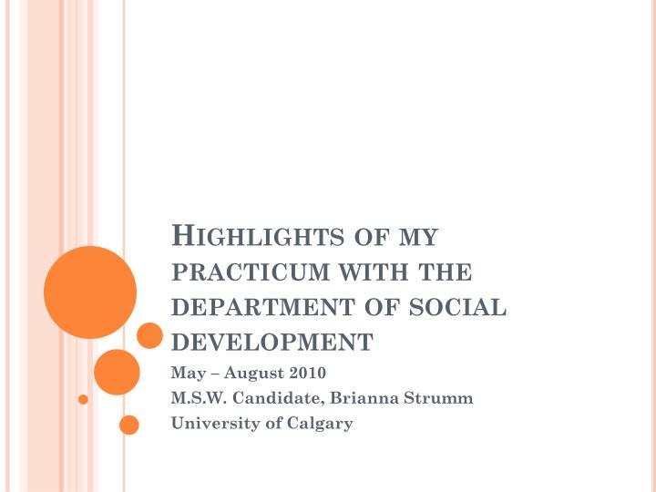 highlights of my practicum with the department of social development n.
