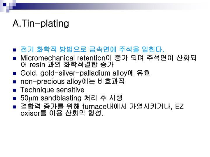 A.Tin-plating
