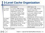 3 level cache organization