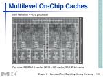 multilevel on chip caches