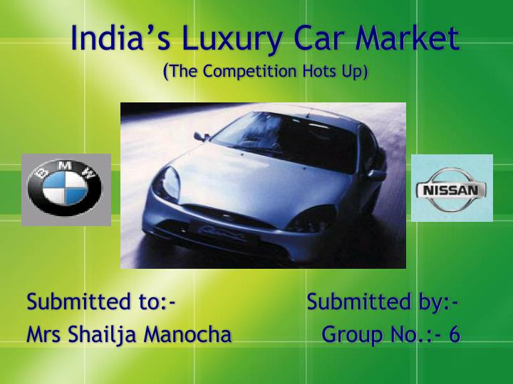 india s luxury car market the competition hots up n.