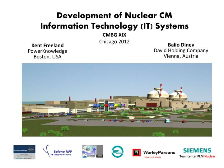 PPT - Development of Nuclear CM Information Technology (IT) Systems