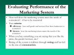 evaluating performance of the marketing system