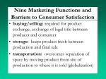 nine marketing functions and barriers to consumer satisfaction