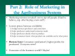 part 2 role of marketing in the agribusiness system