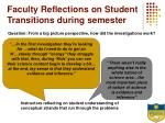 faculty reflections on student transitions during semester