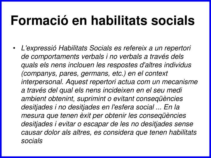 Formació en habilitats socials