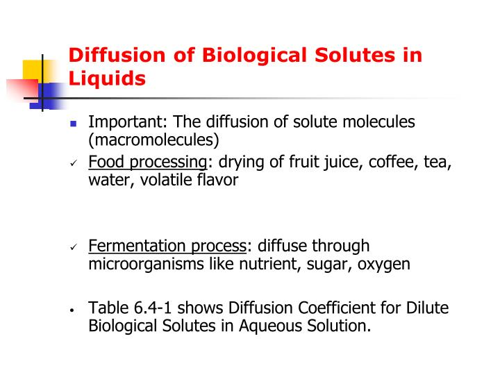 Diffusion of Biological Solutes in Liquids