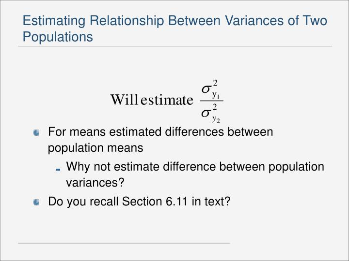 Estimating Relationship Between Variances of Two Populations