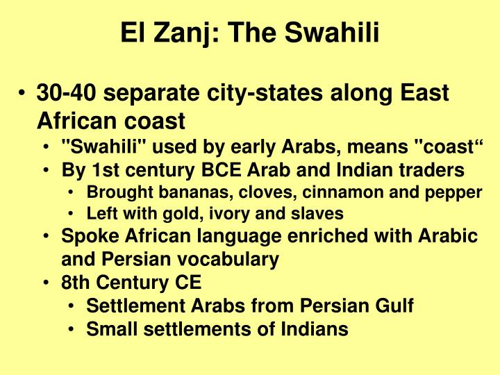El Zanj: The Swahili