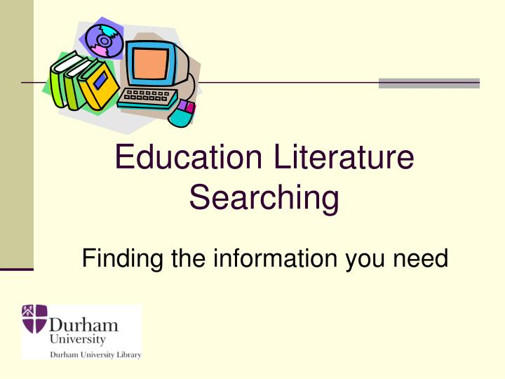 education literature searching n.