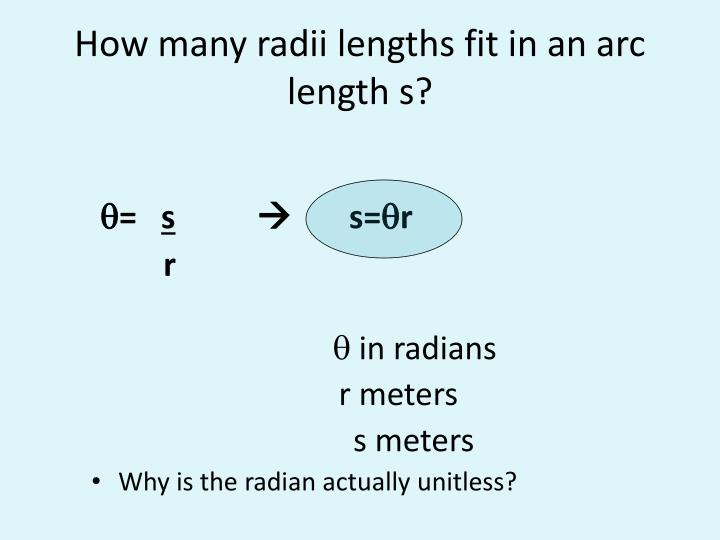 How many radii lengths fit in an arc length s?
