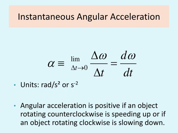 Instantaneous Angular Acceleration