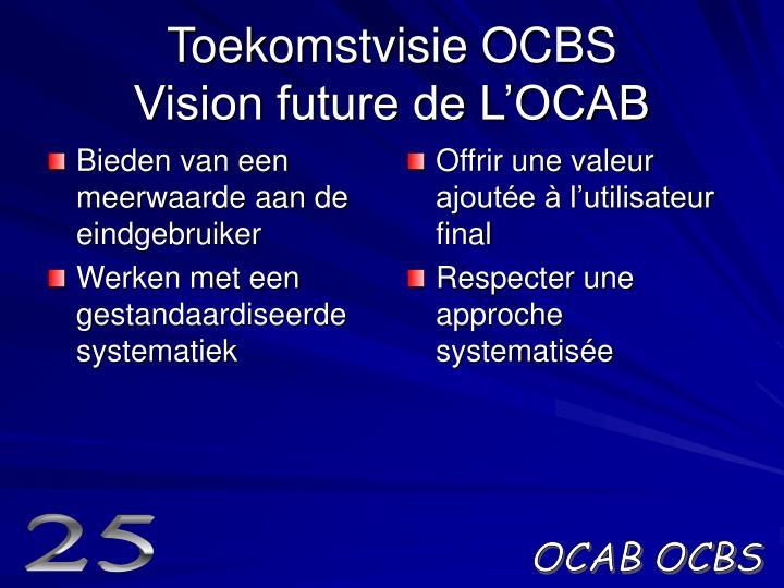 Toekomstvisie ocbs vision future de l ocab