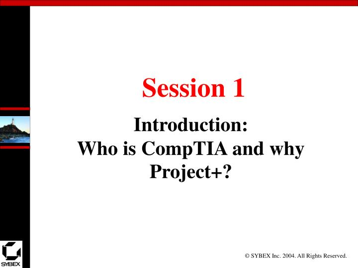 Introduction who is comptia and why project