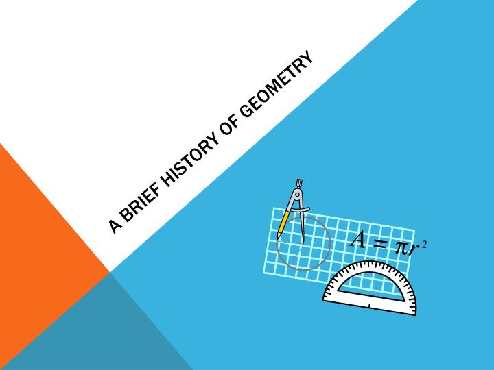 ppt a brief history of geometry powerpoint presentation id 6574320
