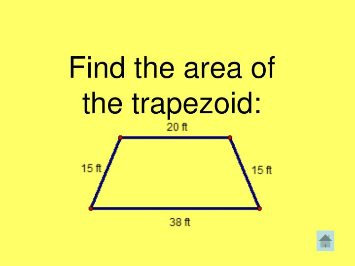 Find the area of the trapezoid: