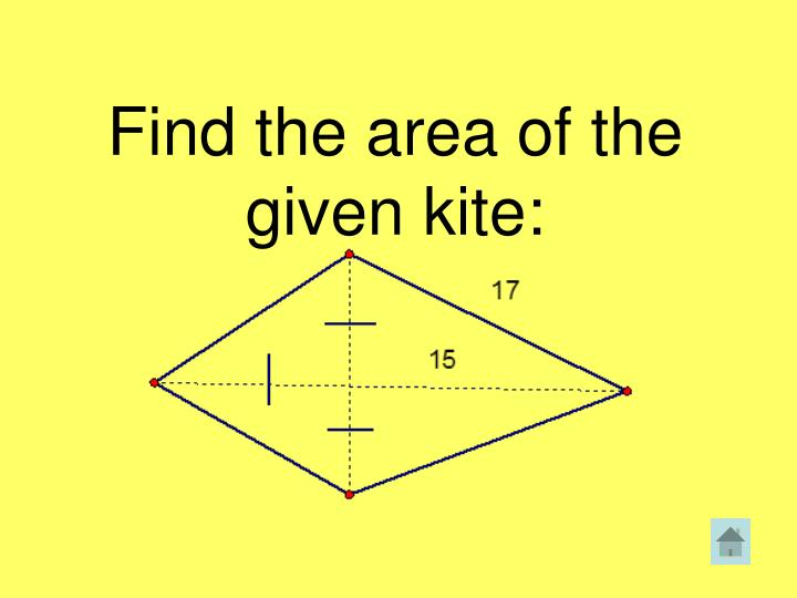 Find the area of the given kite:
