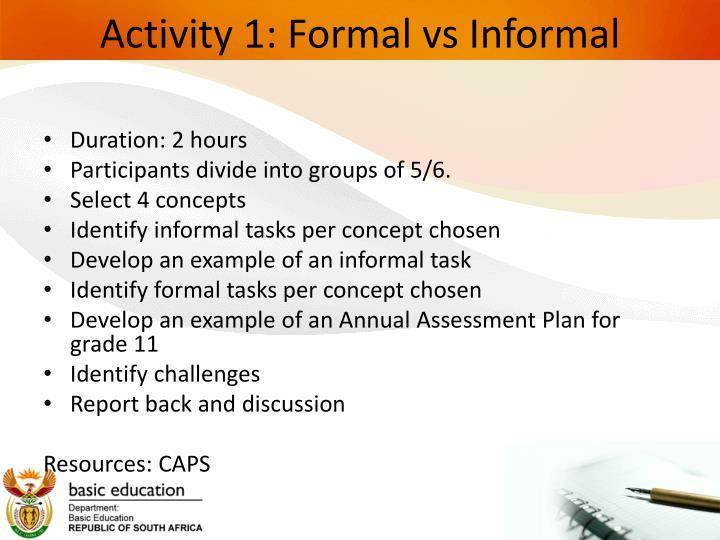 Activity 1: Formal