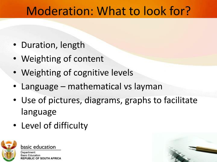 Moderation: What to look for?