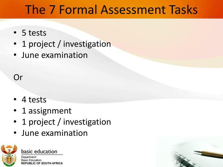 The 7 Formal Assessment Tasks