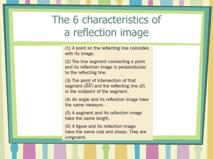 The 6 characteristics of