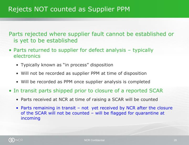 Rejects NOT counted as Supplier PPM