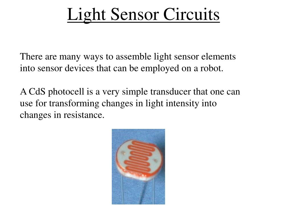 Ppt Light Sensor Circuits Powerpoint Presentation Id6574674 Circuit Ldr N