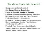 fields for each site selected