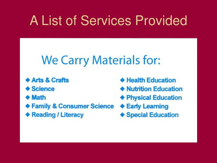 A List of Services Provided