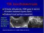 tib nce endometriyum