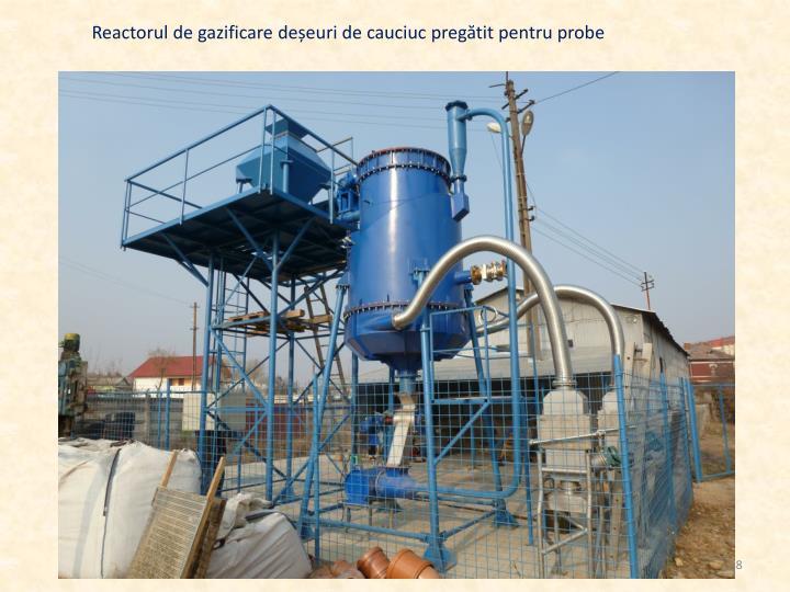 Reactorul de gazificare deșeuri de cauciuc pregătit pentru probe