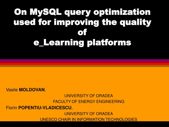 on mysql query optimization used for improving the quality of e learning platforms n.