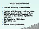 rmsa exit procedures